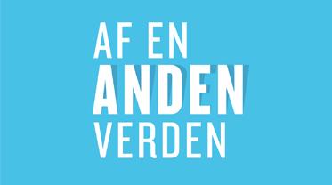 AF EN ANDEN VERDEN – 2 X 100.000 kr.