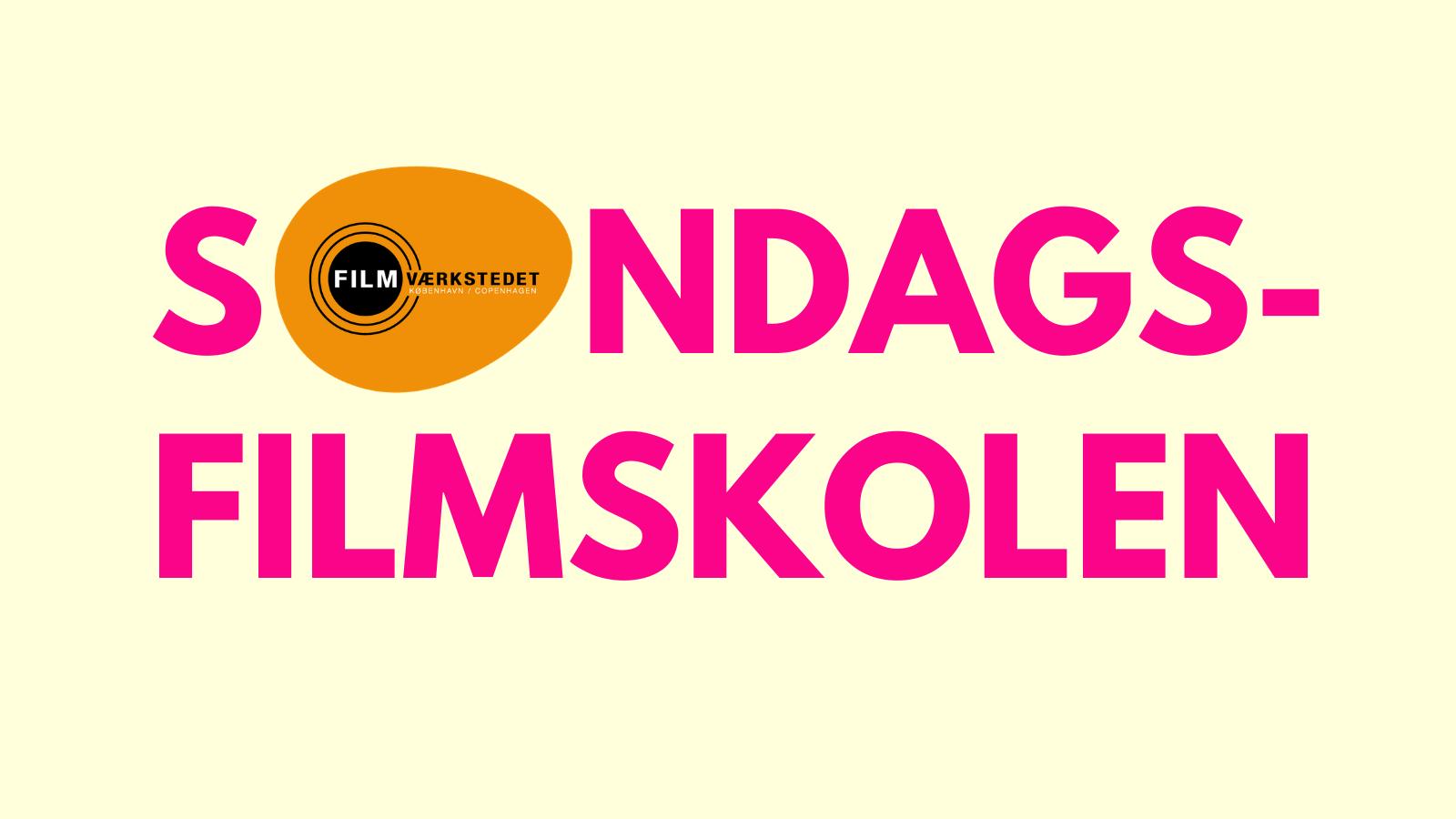 SØNDAGSFILMSKOLEN – 10.APRIL-31.OKTOBER